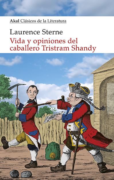 Vida y opiniones del caballero Tristram Shandy, de Laurence Sterne. En nuestra selección de humor inglés.