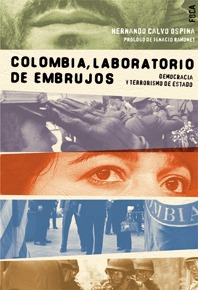 Colombia, laboratorio de embrujos