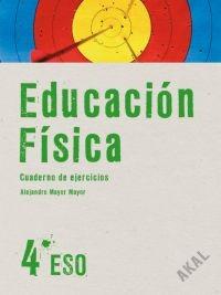 Educación física 4º ESO. Cuaderno de ejercicios - Akal