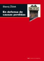 En defensa de causas perdidas