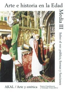Arte e historia en la Edad Media III - Akal