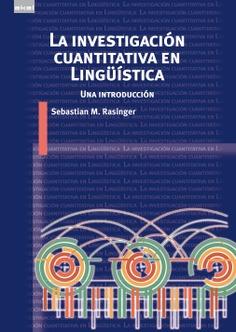La investigación cuantitativa en Lingüística