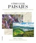 Cómo leer paisajes