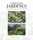 Cómo leer jardines