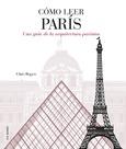 Cómo leer París